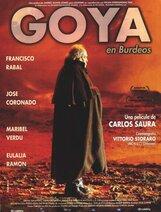 Постер к фильму «Гойя в Бордо»