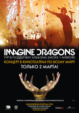 Постер к фильму «Imagine Dragons: Smoke + Mirrors»
