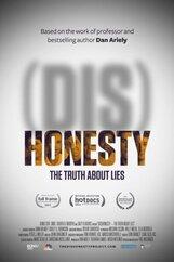 Постер к фильму «(Бес)Честность: Вся правда о лжи»