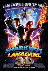 Постер к фильму «Приключения Шарк-боя и Лавы 3D»
