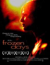 Постер к фильму «Застывшие дни»