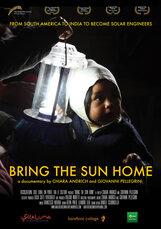 Постер к фильму «Принеси солнце домой»