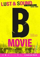Постер к фильму «B-Movie: Шум и ярость в Западном Берлине»