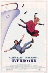Постер к фильму «За бортом»