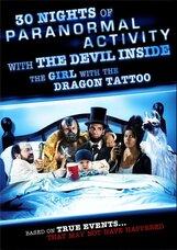Постер к фильму «30 ночей паранормального явления с одержимой девушкой с татуировкой дракона»