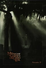 Постер к фильму «Полночь в саду добра и зла»