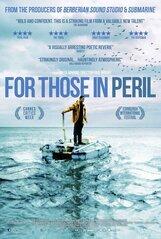 Постер к фильму «За тех, кто в море»