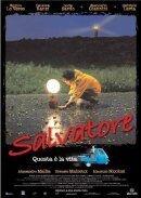 Постер к фильму «Сальваторе - это и есть жизнь»