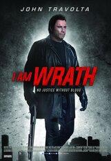 Постер к фильму «Я есть гнев»