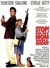 Постер к фильму «Стой! Или моя мама будет стрелять»