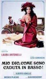 Постер к фильму «Боже, как низко я пала!»