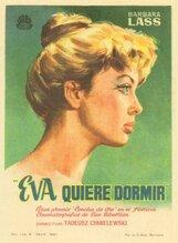 Постер к фильму «Ева хочет спать»