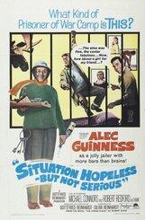 Постер к фильму «Безнадежная ситуация... Но не серьезная»