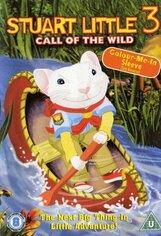 Постер к фильму «Стюарт Литтл 3: Зов природы»