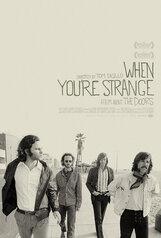 Постер к фильму «Джим Моррисон: When You Are Strange»