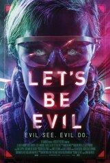 Постер к фильму «Let's Be Evil»