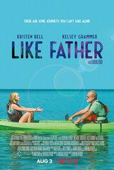 Постер к фильму «Как отец»