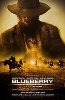 Постер к фильму «Блуберри»