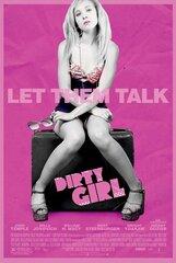 Постер к фильму «Грязная девчонка»