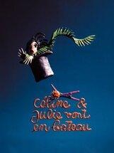 Постер к фильму «Селина и Жюли совсем заврались»