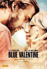 Постер к фильму «Голубой Валентин»