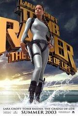 Постер к фильму «Лара Крофт - Расхитительница гробниц: Колыбель жизни»