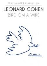 Постер к фильму «Леонард Коэн: Птичка на проводе»