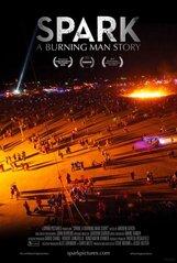 Постер к фильму «Spark: A Burning Man Story»