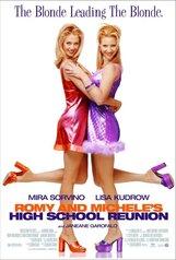 Постер к фильму «Роми и Мишель на встрече выпускников»