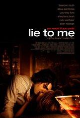 Постер к фильму «Солги мне»