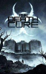 Постер к фильму «Бегущий в лабиринте: Лекарство от смерти»