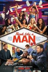 Постер к фильму «Думай, как мужчина 2»