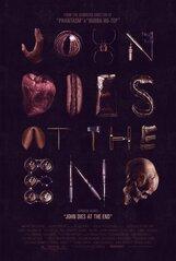 Постер к фильму «Джон умирает в конце»