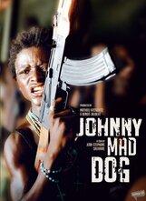 Постер к фильму «Джонни Бешеный Пес»
