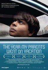 Постер к фильму «Год, когда мои родители поехали в отпуск»