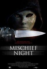 Постер к фильму «Mischief Night»