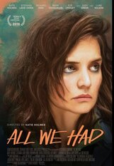 Постер к фильму «All We Had»