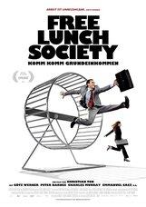 Постер к фильму «Общество бесплатных обедов»