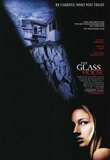 Постер к фильму «Стеклянный дом»