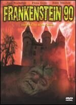 Постер к фильму «Франкенштейн 90»