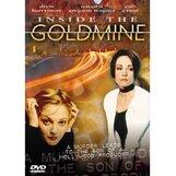 Постер к фильму «Внутри золотой шахты»