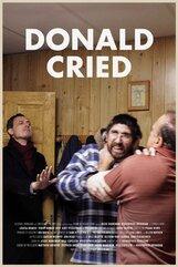 Постер к фильму «Дональд плакал»