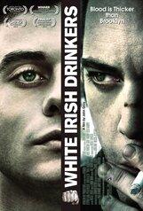 Постер к фильму «Белые ирландские пьяницы»