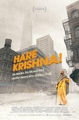 Постер к фильму «Харе Кришна! Мантра, движение и свами, который положил всему этому начало»