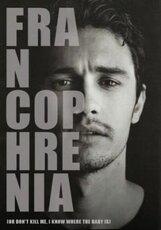 Постер к фильму «Франкофрения (или Не убивай меня, я знаю, где ребенок)»