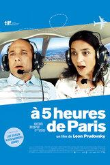Постер к фильму «В пяти часах от Парижа»