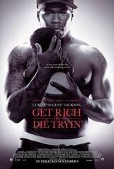 Постер к фильму «Разбогатей или сдохни»