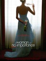 Постер к фильму «Женщина, не стоящая внимания»
