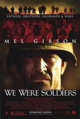 Постер к фильму «Мы были солдатами»