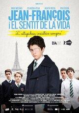 Постер к фильму «Жан-Франсуа и смысл жизни»